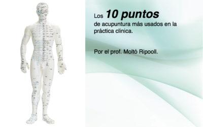 Los 10 puntos de acupuntura más usados.