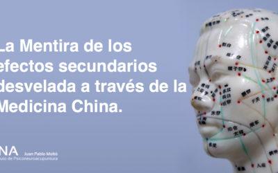 La Mentira de los efectos secundarios desvelada a través de la Medicina China.