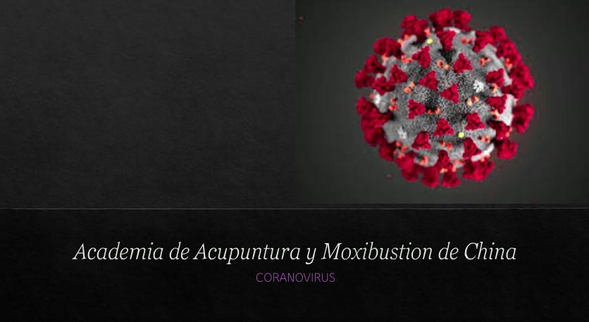 Académia China de Acupuntura y Moxibustión en la lucha contra el Coronavirus