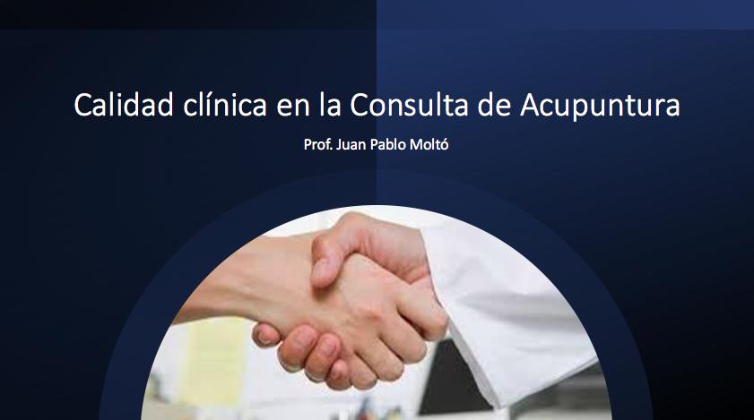 Aspectos básicos de la calidad de la consulta clínica de Acupuntura.